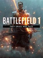 Alle Infos zu Battlefield 1: They Shall Not Pass (PC,PlayStation4,XboxOne)