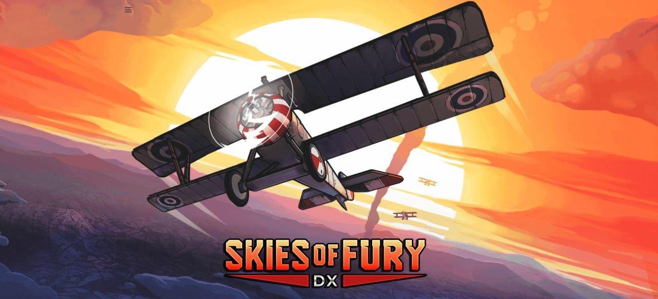 Skies of Fury DX (Arcade-Action) von Illumination Games / Seed Interactive / Ingenium