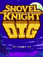 Alle Infos zu Shovel Knight Dig (PC,PlayStation4,PlayStation4Pro,Switch,XboxOne,XboxOneX)