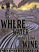 Alle Infos zu Where the Water Tastes Like Wine (Linux,Mac,PC,PlayStation4,Switch,XboxOne)