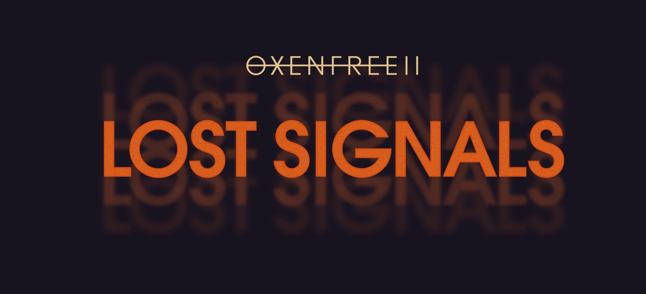 Oxenfree 2: Lost Signals (Adventure) von MWM Interactive