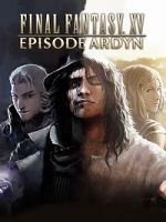 Alle Infos zu Final Fantasy 15: Episode Ardyn (PC,PlayStation4,XboxOne)