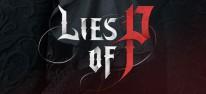 Lies of P: Ankündigung: Pinocchio mit dem Flair von Dark Souls?