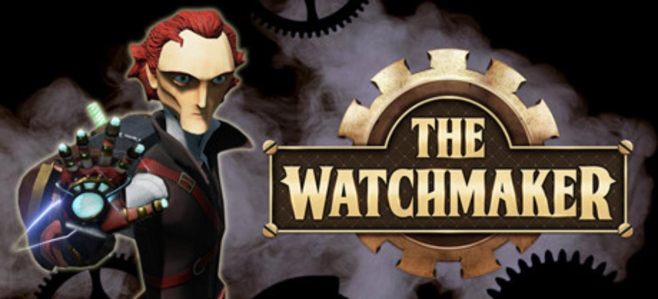The Watchmaker (Action-Adventure) von 1C Entertainment / BadLand Publishing