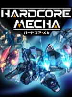 Alle Infos zu Hardcore Mecha (PlayStation4)
