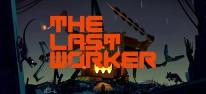 The Last Worker: Narratives Abenteuer in einer zunehmend automatisierten Welt angekündigt
