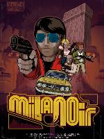 Alle Infos zu Milanoir (Mac,PC,PlayStation4,Switch,XboxOne)