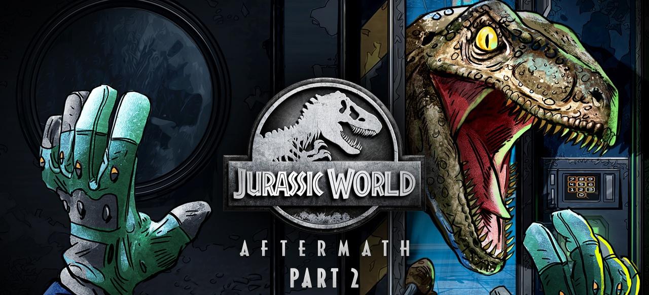 Jurassic World Aftermath: Part 2 (Action-Adventure) von Oculus Studios