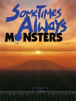 Alle Infos zu Sometimes Always Monsters (PC)