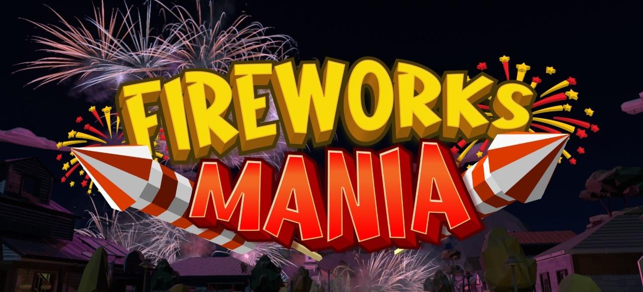 Fireworks Mania (Simulation) von Laumania