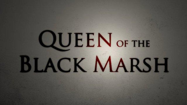 Queen of the Black Marsh