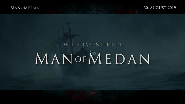 Introducing Man of Medan
